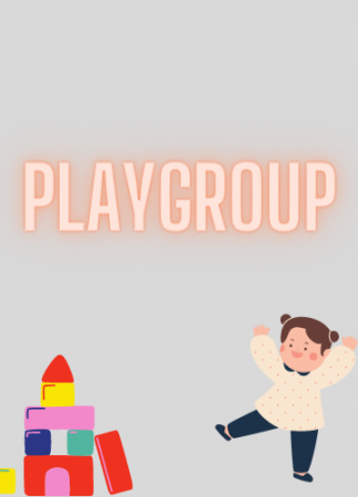 Playgroup(Age 2-4)